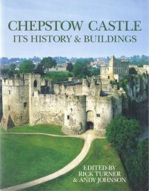 Chepstow Castle Its History and Buildings Front Cover