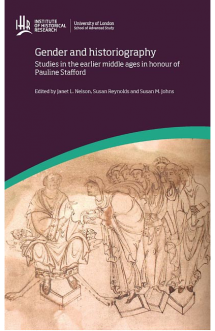 Gender and Historiographys Studes in the History of the Earlier Middle Ages Front Cover
