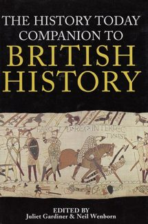 The History Today Companion to British History Front Cover